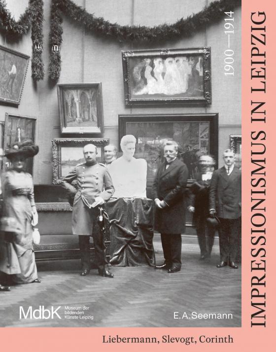 Cover-Bild Impressionismus in Leipzig 1900–1914