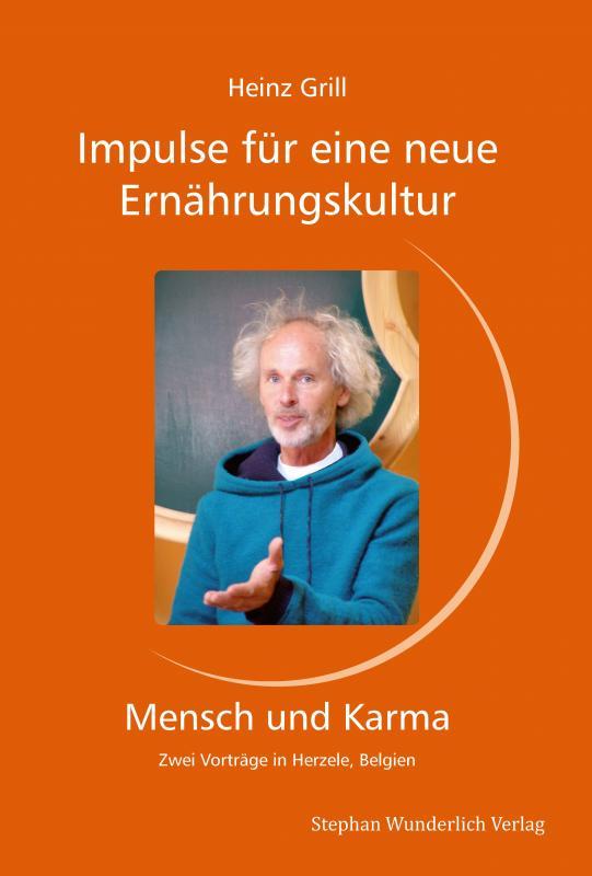 Cover-Bild Impulse für eine neue Ernährungskultur - Mensch und Karma