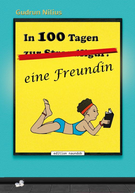 Cover-Bild In 100 Tagen eine Freundin