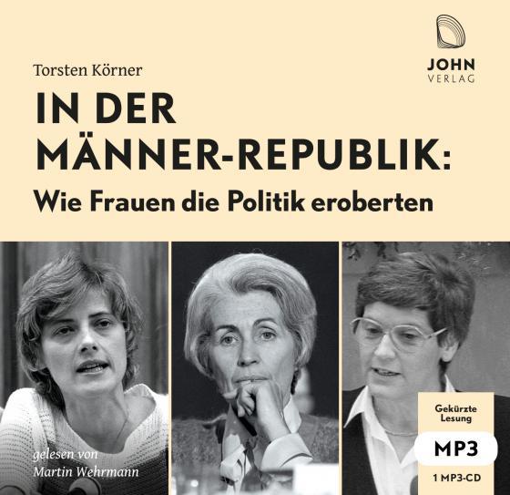 Cover-Bild In der Männerrepublik: Wie Frauen die Politik eroberten