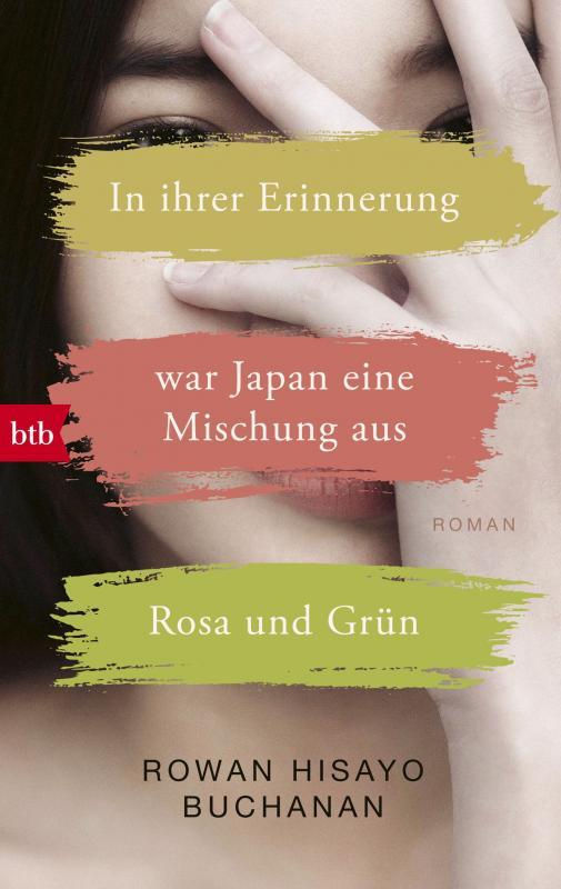 Cover-Bild In ihrer Erinnerung war Japan eine Mischung aus Rosa und Grün