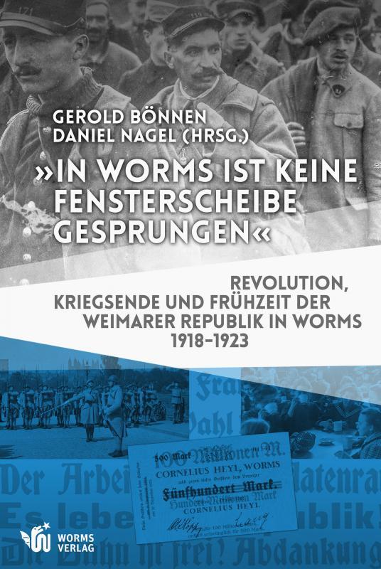"""Cover-Bild """"In Worms ist keine Fensterscheibe gesprungen"""""""