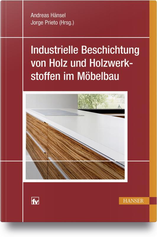 Cover-Bild Industrielle Beschichtung von Holz und Holzwerkstoffen im Möbelbau