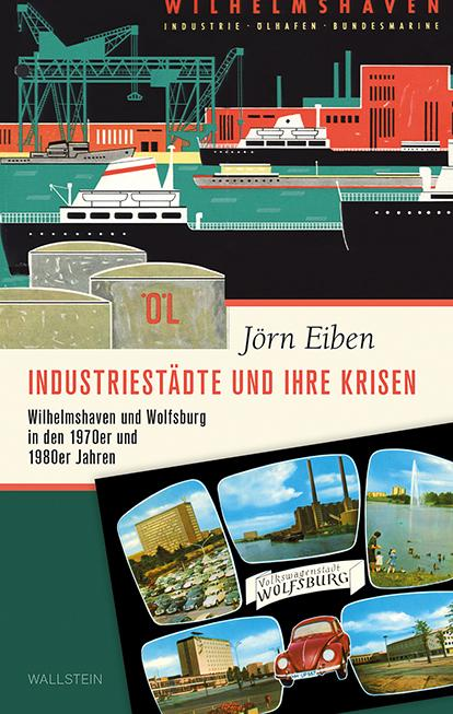 Cover-Bild Industriestädte und ihre Krisen