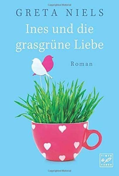 Cover-Bild Ines und die grasgrüne Liebe