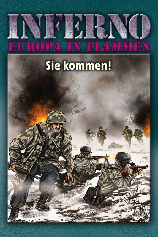 Cover-Bild Inferno – Europa in Flammen, Band 8: Sie kommen!