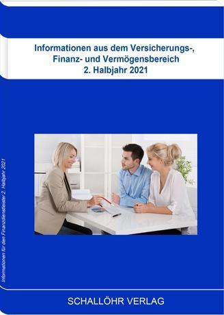 Cover-Bild Informationen aus dem Versicherungs-, Finanz- und Vermögensbereich 2. Halbjahr 2021