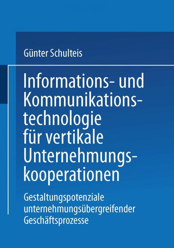 Cover-Bild Informations- und Kommunikationstechnologie für vertikale Unternehmungskooperationen