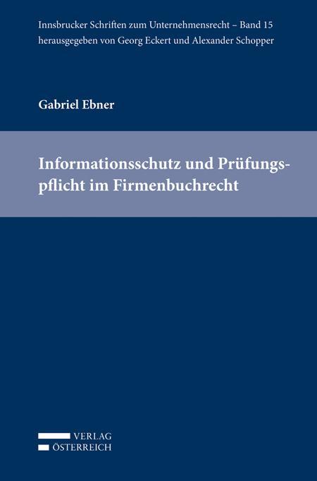 Cover-Bild Informationsschutz und Prüfungspflicht im Firmenbuchrecht