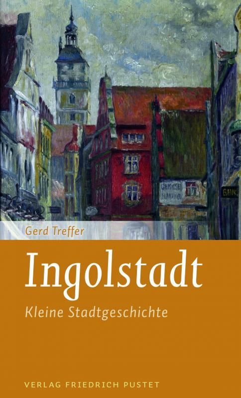 Cover-Bild Ingolstadt