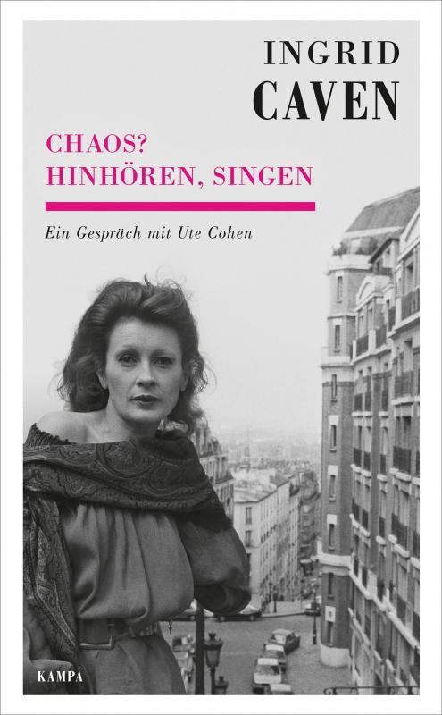 Cover-Bild Ingrid Caven - Chaos? Hinhören, singen