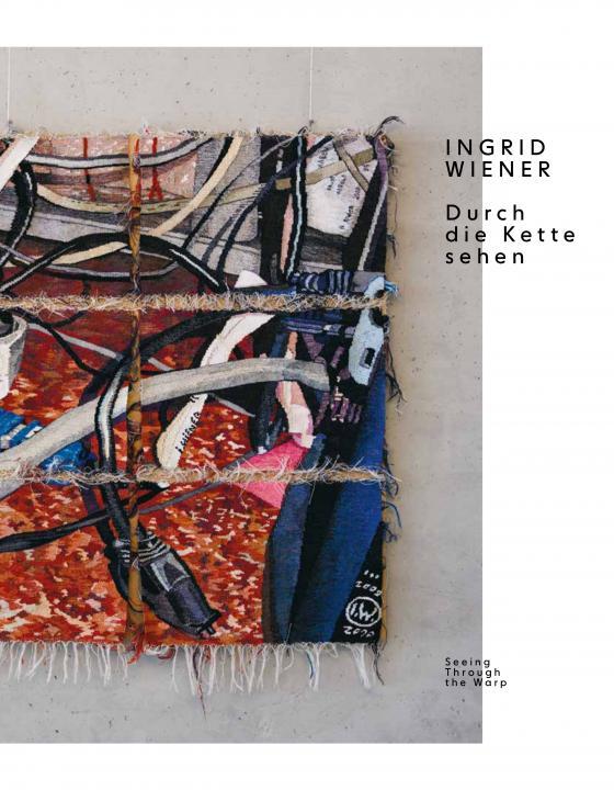 Cover-Bild Ingrid Wiener. Durch die Kette sehen