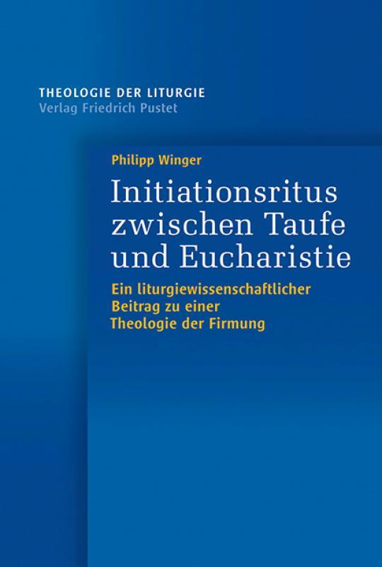 Cover-Bild Initiationsritus zwischen Taufe und Eucharistie