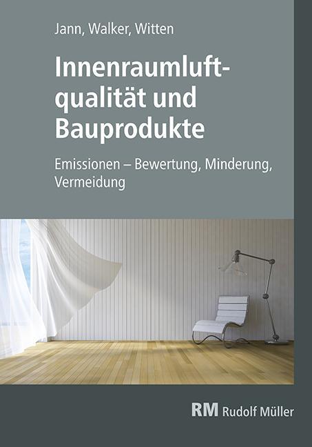 Cover-Bild Innenraumluftqualität und Bauprodukte