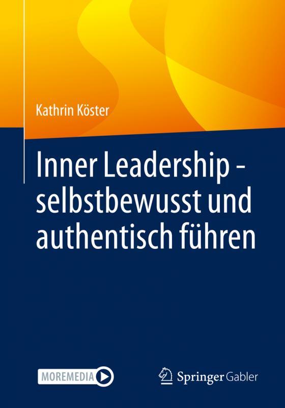 Cover-Bild Inner Leadership - selbstbewusst und authentisch führen