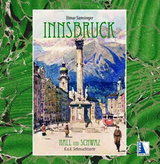 Cover-Bild Innsbruck Hall und Schwaz