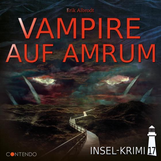 Cover-Bild Insel-Krimi 17: Vampire auf Amrum