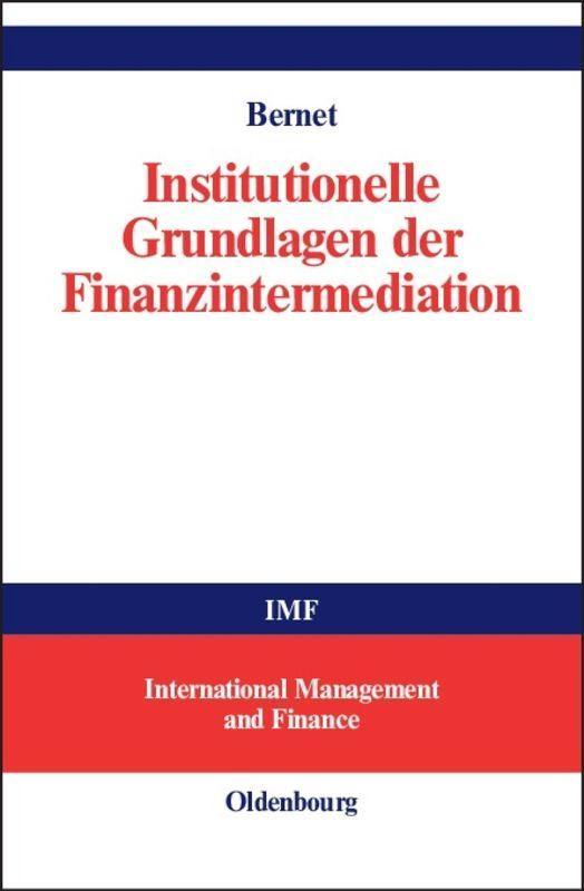 Cover-Bild Institutionelle Grundlagen der Finanzintermediation