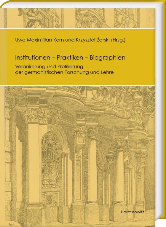 Cover-Bild Institutionen – Praktiken – Biographien