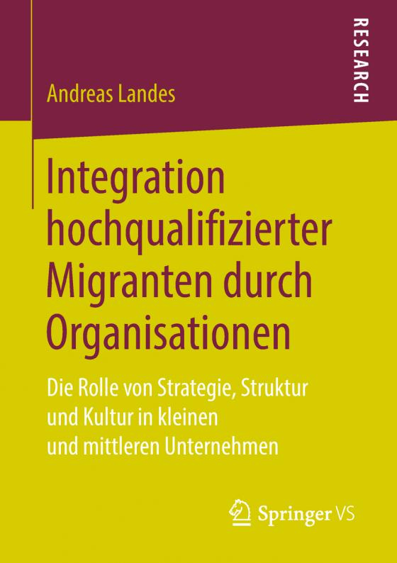 Cover-Bild Integration hochqualifizierter Migranten durch Organisationen