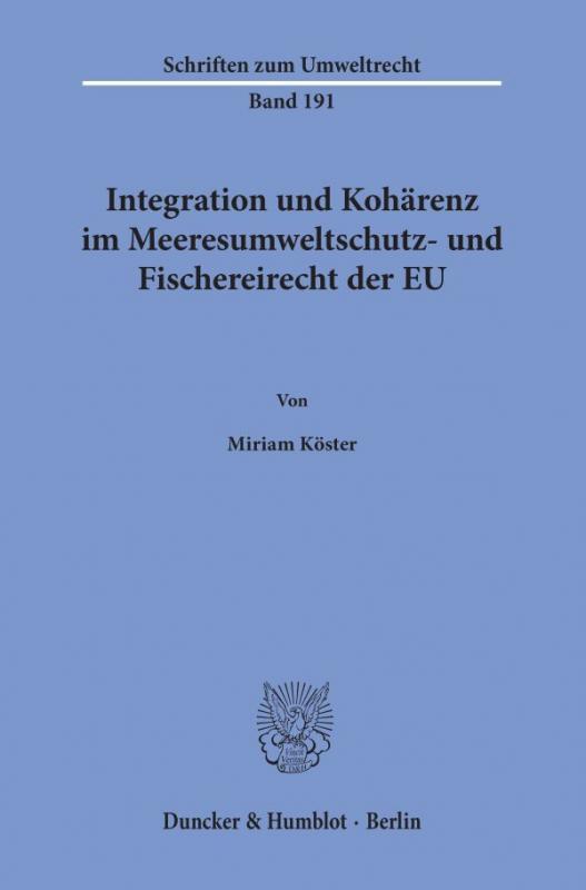 Cover-Bild Integration und Kohärenz im Meeresumweltschutz- und Fischereirecht der EU.