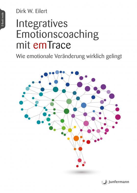 Cover-Bild Integratives Emotionscoaching mit emTrace