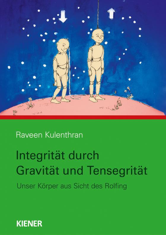 Cover-Bild Integrität durch Gravitation und Tensegrität
