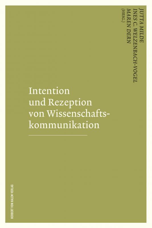 Cover-Bild Intention und Rezeption von Wissenschaftskommunikation