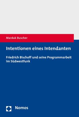Cover-Bild Intentionen eines Intendanten