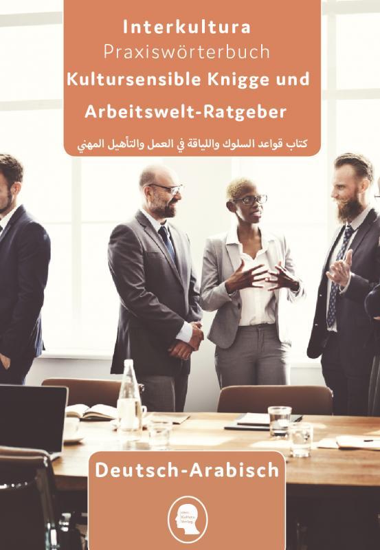 Cover-Bild Interkultura Arbeits- und Ausbildungs-Knigge Deutsch-Arabisch