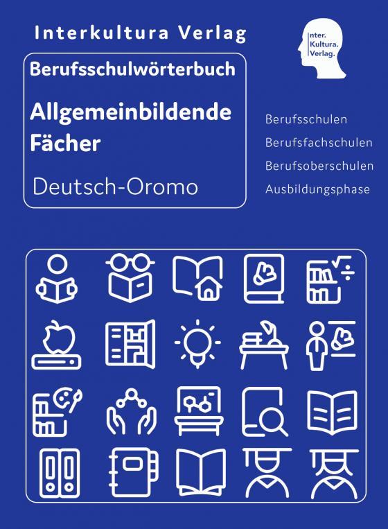Cover-Bild Interkultura Berufsschulwörterbuch für allgemeinbildende Fächer Deutsch-Oromo