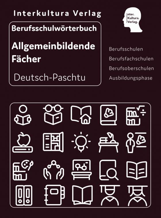 Cover-Bild Interkultura Berufsschulwörterbuch für allgemeinbildende Fächer Deutsch-Paschtu