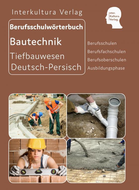 Cover-Bild Interkultura Berufsschulwörterbuch für Ausbildungsberufe im Tiefbauwesen