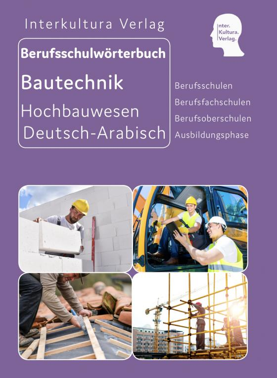Cover-Bild Interkultura Berufsschulwörterbuch für Ausbildungsberufen im Hochbauwesen
