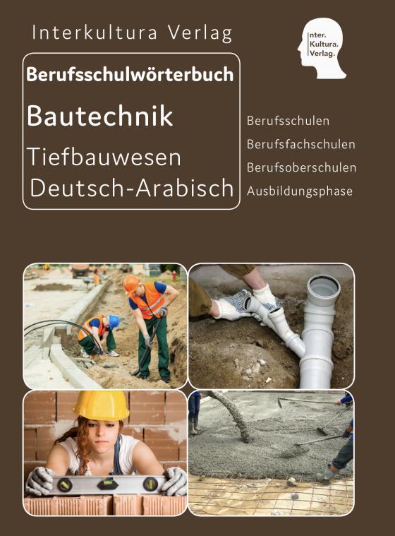 Cover-Bild Interkultura Berufsschulwörterbuch für Ausbildungsberufen im Tiefbauwesen