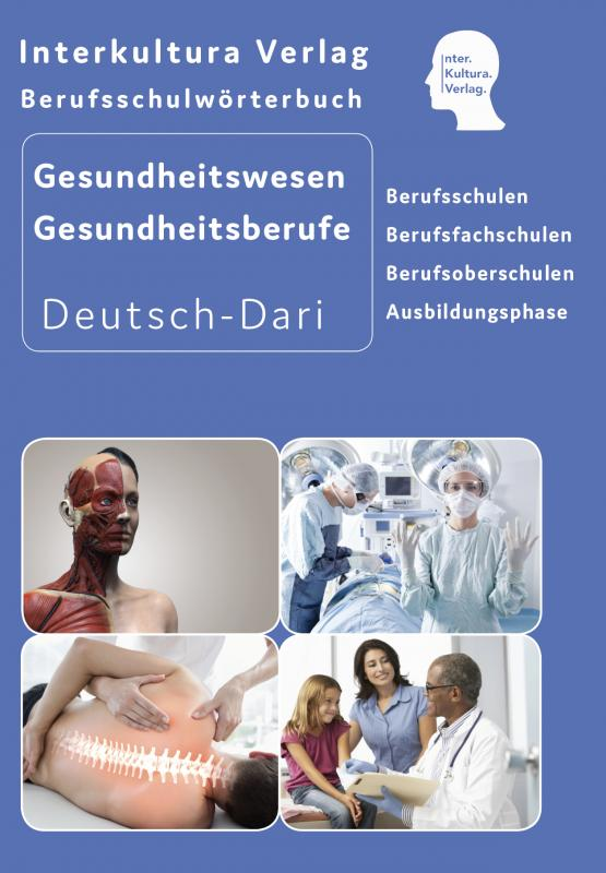 Cover-Bild Interkultura Berufsschulwörterbuch für Gesundheitswesen und Gesundheitsberufe