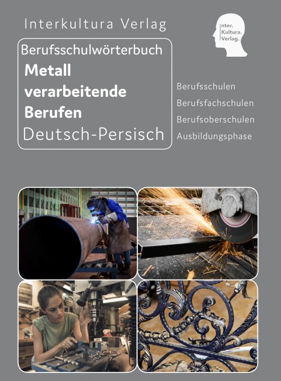 Cover-Bild Interkultura Berufsschulwörterbuch für Metall verarbeitende Berufen