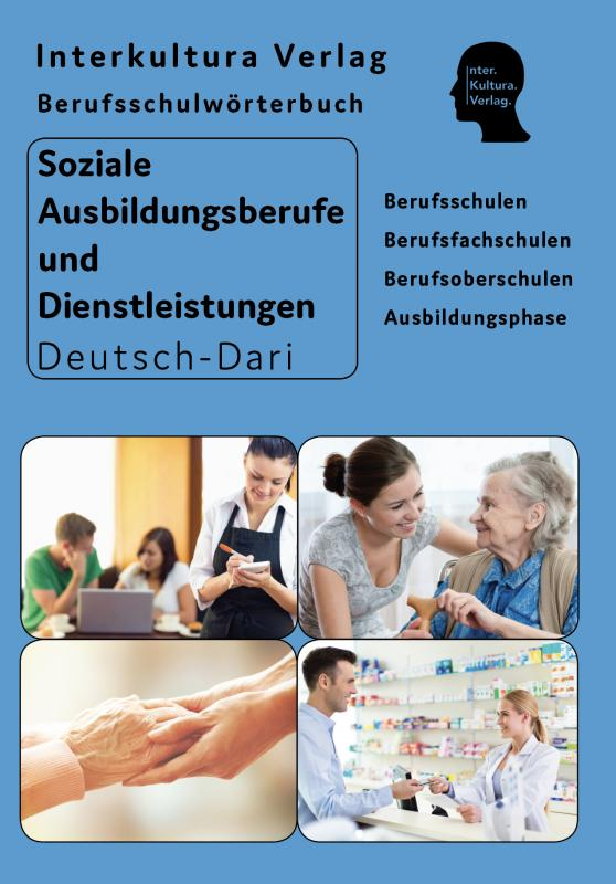 Cover-Bild Interkultura Berufsschulwörterbuch für soziale Ausbildungsberufe und Dienstleistungen