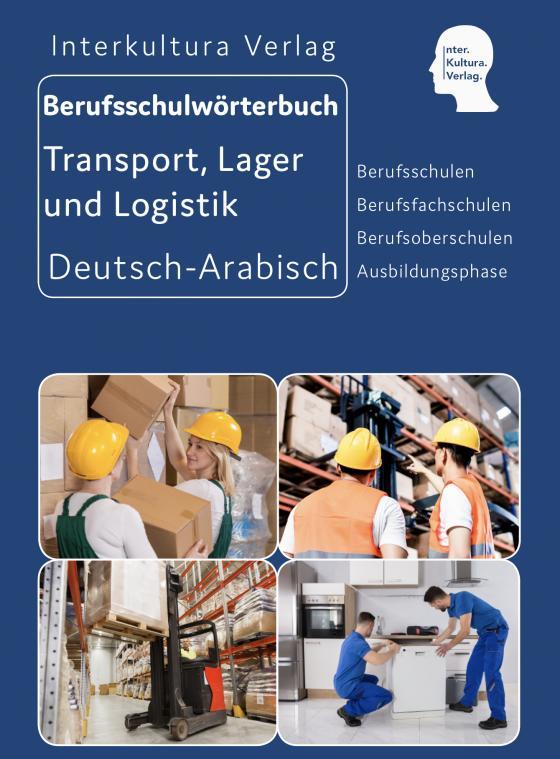 Cover-Bild Interkultura Berufsschulwörterbuch für Transport, Lager und Logistik