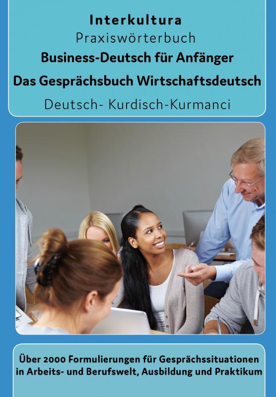 Cover-Bild Interkultura Business-Deutsch für Anfänger Deutsch-Kurdisch Kurmanci