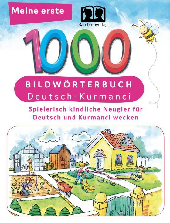Cover-Bild Interkultura Meine ersten 1000 Wörter Bildwörterbuch Deutsch-Kurmanci