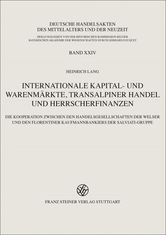 Cover-Bild Internationale Kapital- und Warenmärkte, transalpiner Handel und Herrscherfinanzen