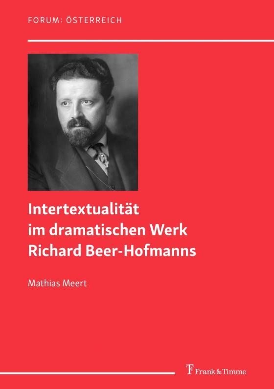 Cover-Bild Intertextualität im dramatischen Werk Richard Beer-Hofmanns