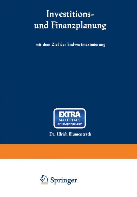 Cover-Bild Investitions- und Finanzplanung mit dem Ziel der Endwertmaximierung