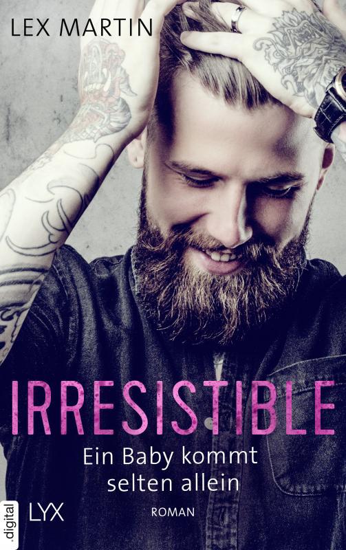 Cover-Bild Irresistible - Ein Baby kommt selten allein