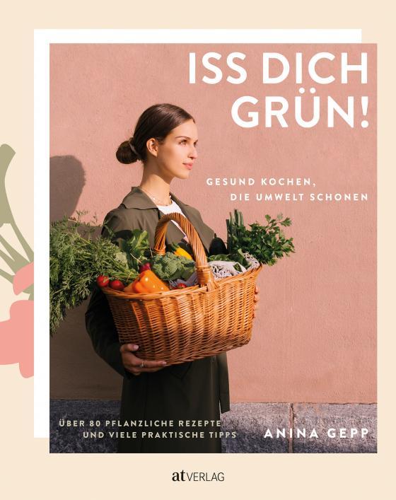 Cover-Bild Iss dich grün!