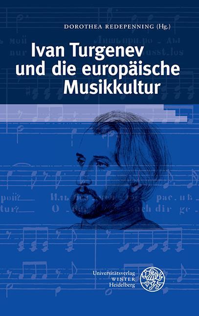 Cover-Bild Ivan Turgenev und die europäische Musikkultur