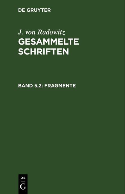 Cover-Bild J. von Radowitz: Gesammelte Schriften / Fragmente