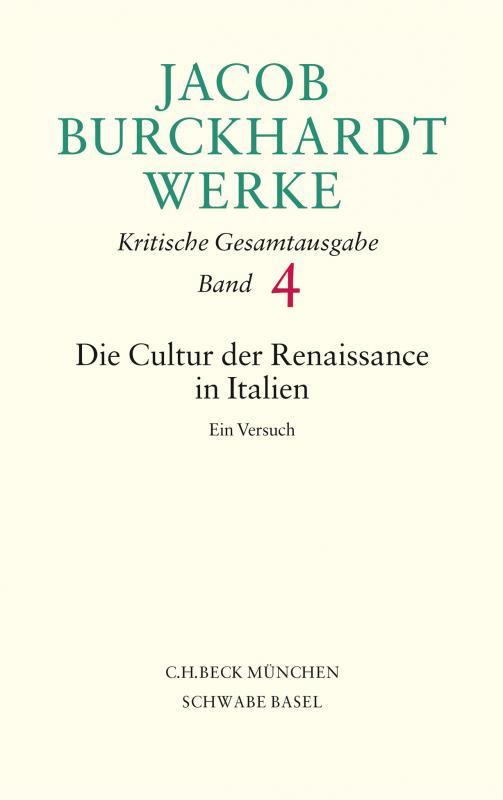 Cover-Bild Jacob Burckhardt Werke Bd. 4: Die Cultur der Renaissance in Italien