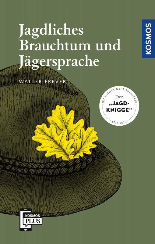 Cover-Bild Jagdliches Brauchtum und Jägersprache